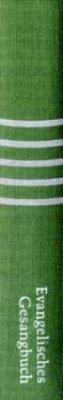 Evangelisches Gesangbuch, Ausgabe für fünf unierte Kirchen - grün