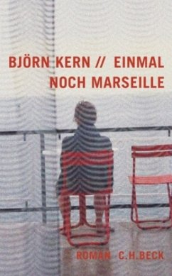 Einmal noch Marseille - Kern, Björn