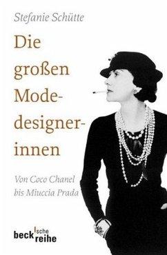 Die großen Modedesignerinnen - Schütte, Stefanie