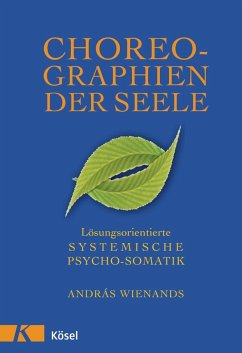 Choreographien der Seele - Wienands, Andras