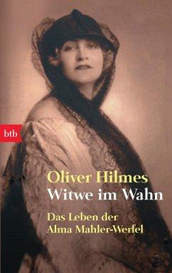 Witwe im Wahn - Hilmes, Oliver