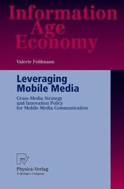 Leveraging Mobile Media - Feldmann, Valerie