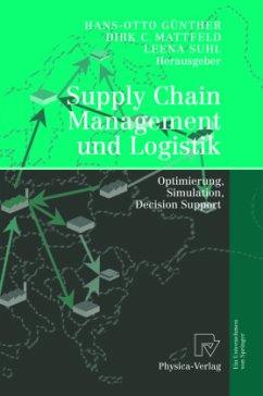 Supply Chain Management und Logistik - Günther, Hans-Otto / Mattfeld, Dirk C. / Suhl, Leena (Hgg.)