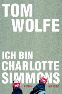 Ich bin Charlotte Simmons - Wolfe, Tom
