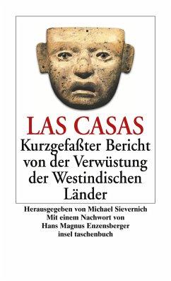 Kurzgefaßter Bericht von der Verwüstung der Westindischen Länder - Las Casas, Bartolome de