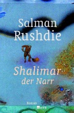 Shalimar der Narr - Rushdie, Salman