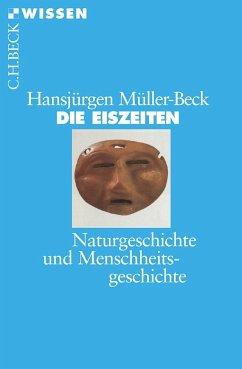 Die Eiszeiten - Müller-Beck, Hansjürgen