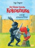 Der kleine Drache Kokosnuss und der schwarze Ritter / Die Abenteuer des kleinen Drachen Kokosnuss Bd.4