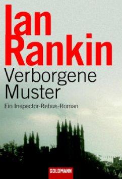Verborgene Muster / Inspektor Rebus Bd.1 - Rankin, Ian