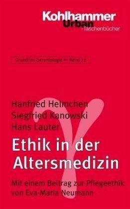 Ethik in der altersmedizin von hanfried helmchen for Hanfried helmchen