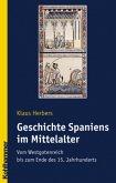 Geschichte Spaniens im Mittelalter