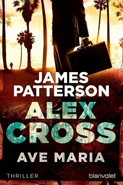 Ave Maria / Alex Cross Bd.11