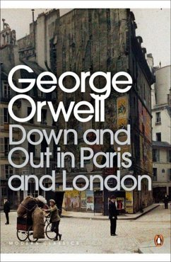 Down an Out in Paris and London - Orwell, George