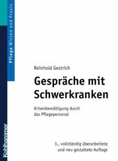 Gespräche mit Schwerkranken - Gestrich, Reinhold