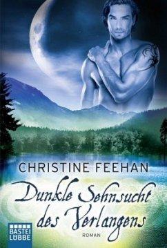 Dunkle Sehnsucht des Verlangens / Dark Carpathians Bd.5 - Feehan