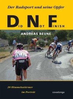 Did Not Finish: Der Radsport und seine Opfer