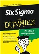 Six Sigma für Dummies - Gygi, Craig / DeCarlo, Neil / Williams, Bruce