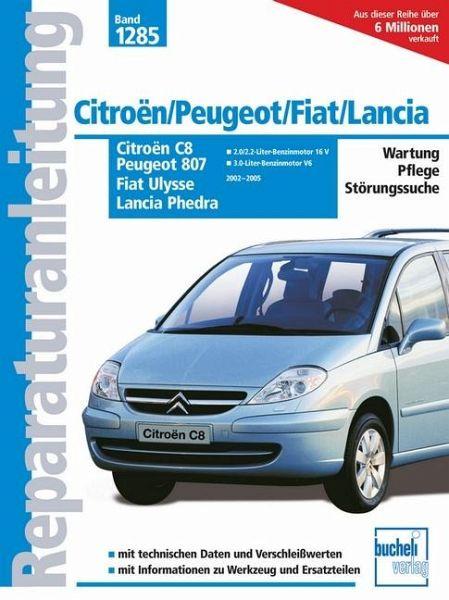 Citroen C8, Peugeot 807, Fiat Ulysse, Lancia Phedra - Buch - bücher.de