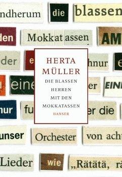 Die blassen Herren mit den Mokkatassen - Müller, Herta