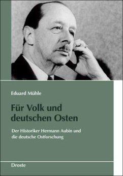 Für Volk und deutschen Osten - Mühle, Eduard