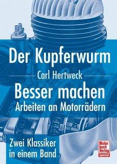 Der Kupferwurm & Besser machen - Hertweck, Carl