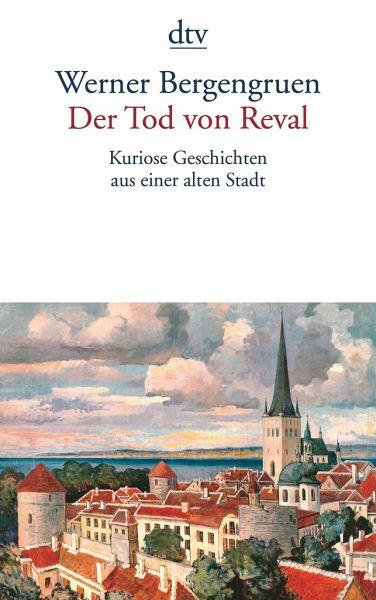 Der Tod von Reval - Bergengruen, Werner