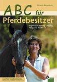ABC für Pferdebesitzer