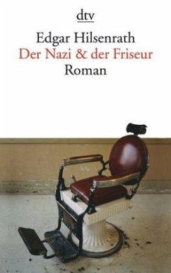 Der Nazi und der Friseur - Hilsenrath, Edgar