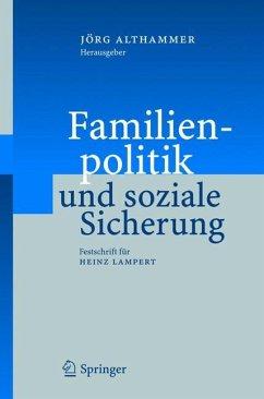 Familienpolitik und soziale Sicherung - Althammer, Jörg (Hrsg.)