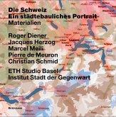 Die Schweiz. Ein städtebauliches Porträt