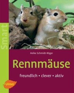 Rennmäuse - Schmidt-Röger, Heike