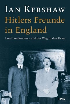 Hitlers Freunde in England - Kershaw, Ian