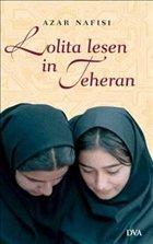 Lolita lesen in Teheran - Nafisi, Azar