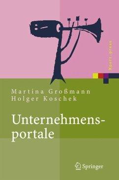 Unternehmensportale - Großmann, Martina;Koschek, Holger