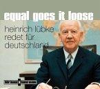 Equal Goes It Loose - Heinrich Lübke redet für Deutschland