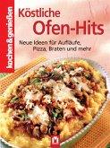 Köstliche Ofen-Hits / kochen & genießen