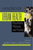 Handbook of Urban Health: Populations, Methods, and Practice