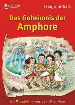 Das Geheimnis der Amphore - Terhart, Franjo