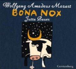 Bona nox - Mozart, Wolfgang Amadeus; Bauer, Jutta