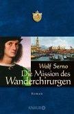 Die Mission des Wanderchirurgen / Der Wanderchirurg Bd.3