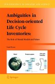 Ambiguities in Decision-Oriented Life Cycle Inventories: The Role of Mental Models and Values