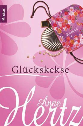 Glückskekse - Hertz, Anne