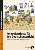 Kompetenztests für den Deutschunterricht in Klasse 3 und 4