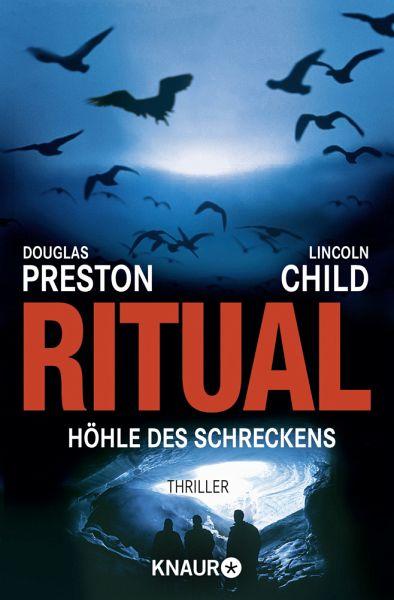 Ritual - Höhle des Schreckens / Pendergast Bd.4 - Child, Lincoln; Preston, Douglas