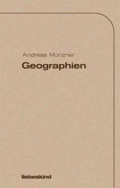 Geographien - Münzner, Andreas