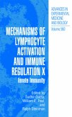 Mechanisms of Lymphocyte Activation and Immune Regulation X
