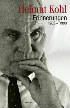Erinnerungen 1982-1990 - Kohl, Helmut