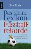 Das kleine Lexikon der Fußballrekorde