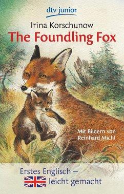 The Foundling Fox - Korschunow, Irina