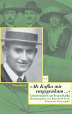 'Als Kafka mir entgegenkam . . .'